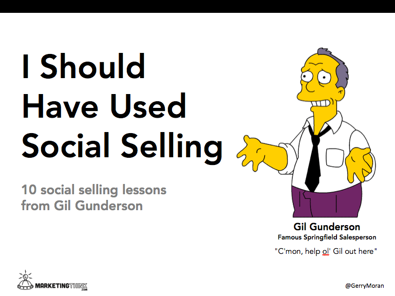 Social Selling | MarketingThink.com | @GerryMoran
