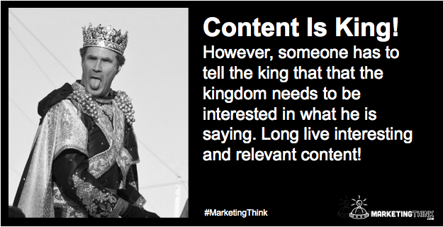 Content Is King | MarketingThink.com