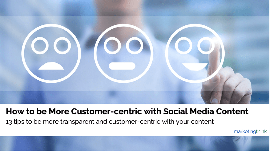 customer centric social media content