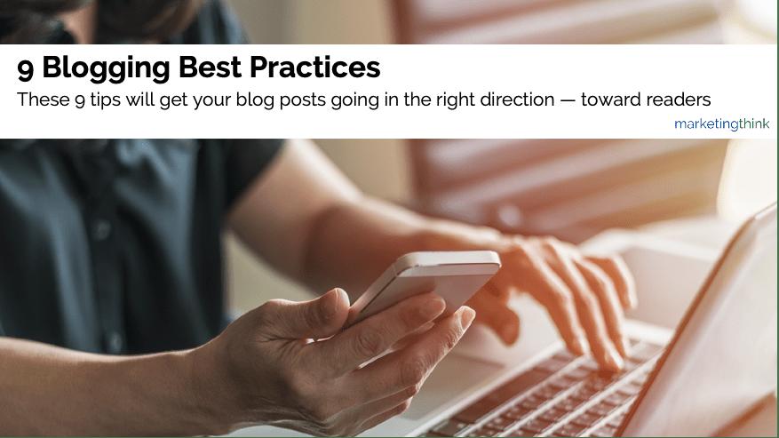 9 blogging best practices