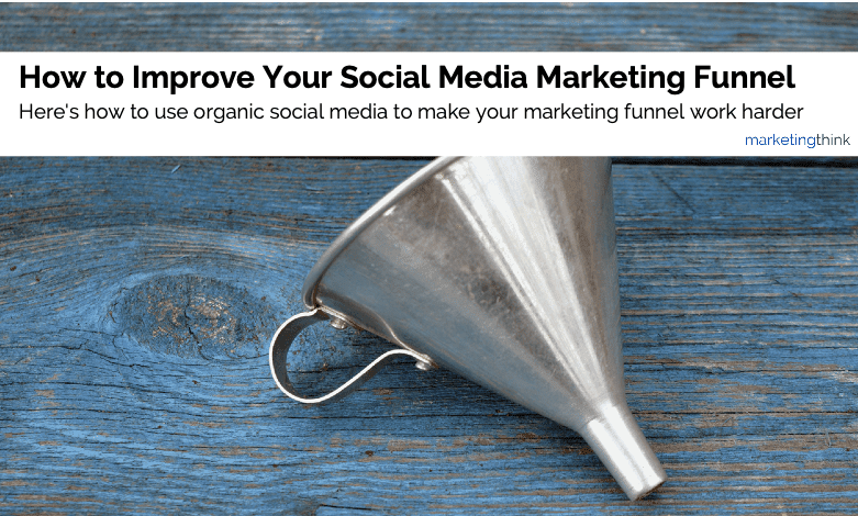 improve-social-media-marketing-funnel